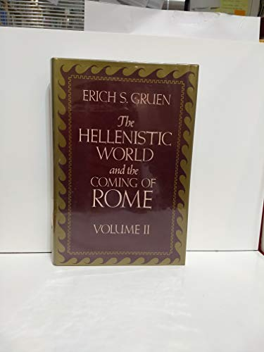 9780520045699: Hellenistic World and the Coming of Rome