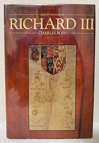 9780520045897: Richard III (English Monarchs Series)