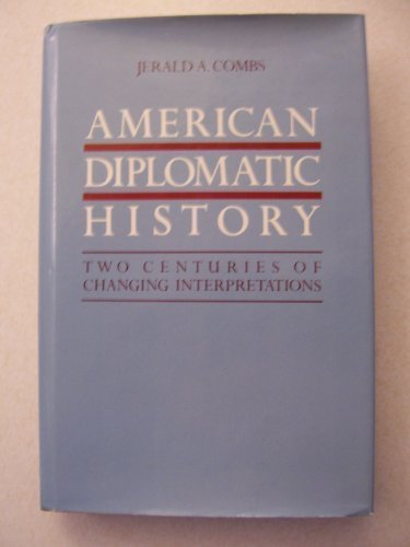 9780520045903: American diplomatic history: Two centuries of changing interpretations