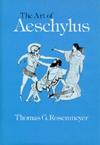9780520046085: The Art of Aeschylus