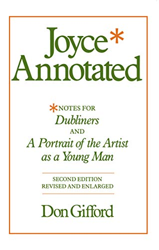 9780520046108: Joyce Annotated: Notes for Dubliners and a Portrait of the Artist As a Young Man