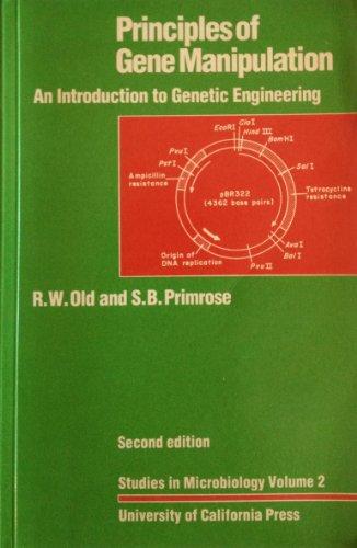 Principles of Gene Manipulation : An Introduction: S. B. Primrose;