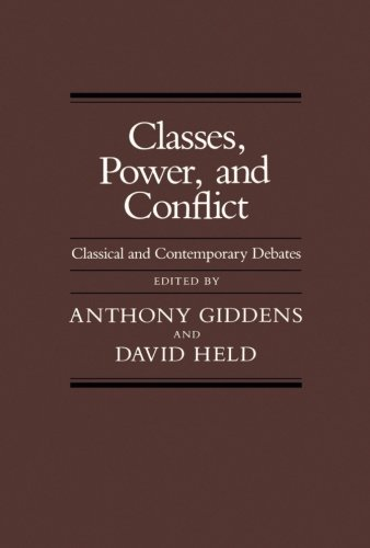 9780520046276: Classes, Power and Conflict: Classical and Contemporary Debates