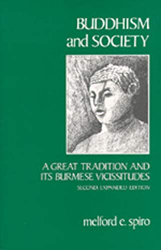 9780520046726: Buddhism and Society: A Great Tradition and Its Burmese Vicissitudes