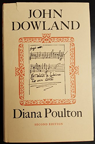 9780520046870: Poulton: John Dowland (Cloth)