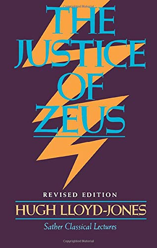 9780520046887: Justice of Zeus (Sather Classical Lectures)