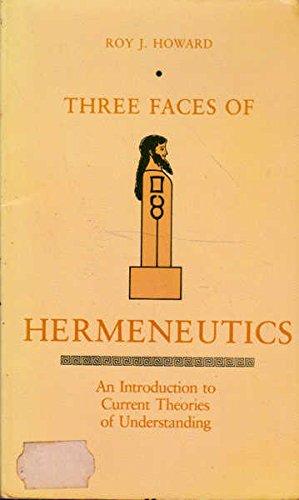 9780520046894: Three Faces of Hermeneutics