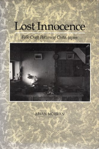 9780520046924: Lost Innocence: Folk Craft Potters of Onta, Japan