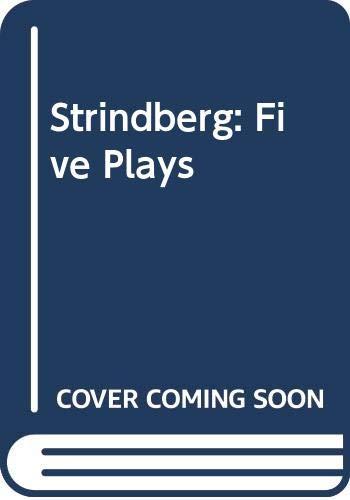 9780520046979: Strindberg: Five Plays