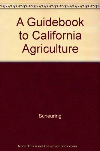 A Guidebook to California Agriculture