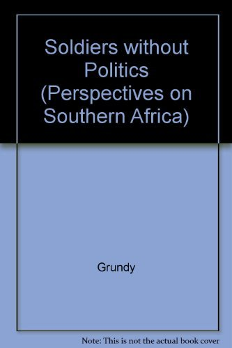 Soldiers Without Politics: Blacks in the South African Armed Forces