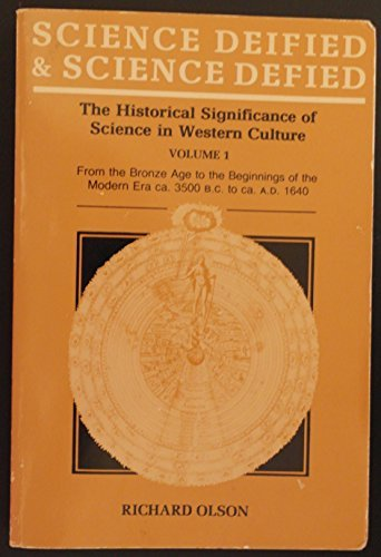9780520047167: Science Deified and Science Defied: The Historical Significance of Science in Western Culture