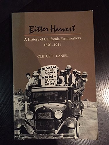 9780520047228: Bitter Harvest: A History of California Farmworkers, 1870-1941