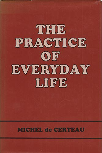 9780520047501: The Practice of Everyday Life: v. 1