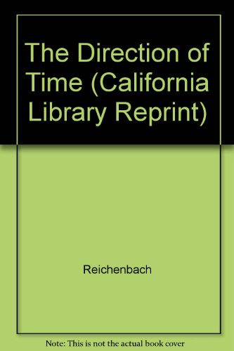 9780520047648: The Direction of Time (California Library Reprint)