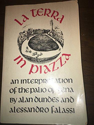 9780520047716: LA Terra in Piazza: An Interpretation of the Palio in Siena