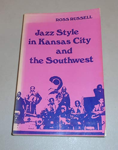 9780520047853: Jazz Style in Kansas City and the South West