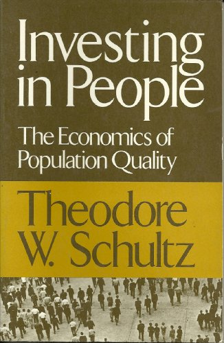 Investing in People: The Economics of Population Quality