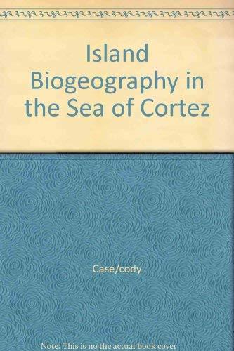 Island Biogreography in the Sea of Cortez: Case, Ted J. & Martin L. Cody