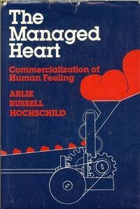 9780520048003: Managed Heart: Commercialization of Human Feeling
