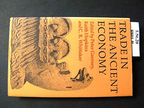 9780520048034: Trade in the Ancient Economy