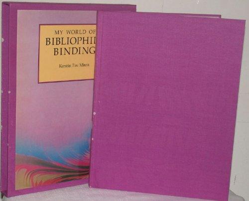 9780520048140: My World of Bibliophile Binding