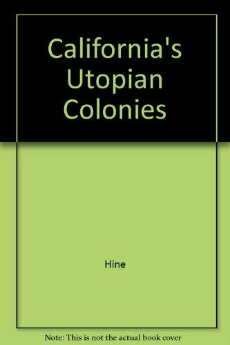 9780520048652: California's Utopian Colonies (California library reprint series)