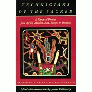 9780520049000: Technicians of the Sacred: Range of Poetries from Africa, America, Asia, Europe and Oceania