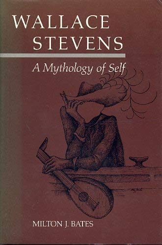 9780520049093: Wallace Stevens: A Mythology of Self