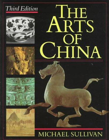 9780520049185: The Arts of China, Third edition