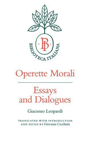 9780520049284: Operette Morali: Essays and Dialogues (Biblioteca Italiana)