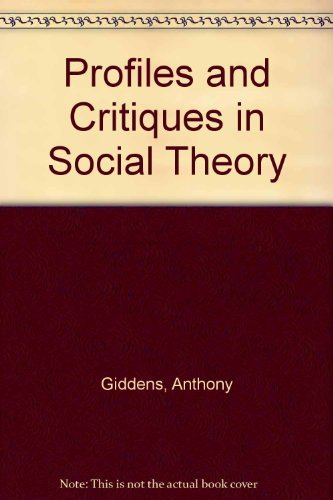 9780520049338: Profiles and Critiques in Social Theory