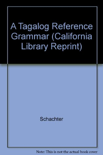 9780520049437: A Tagalog Reference Grammar (California Library Reprint)
