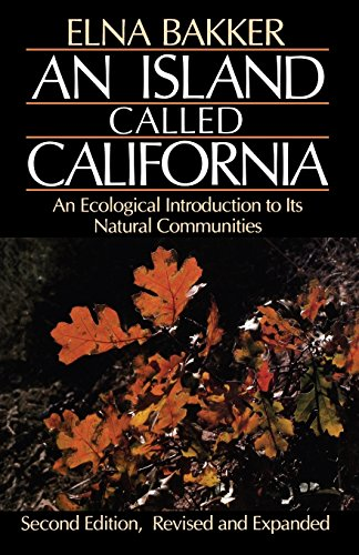 9780520049482: An Island Called California: An Ecological Introduction to Its Natural Communities