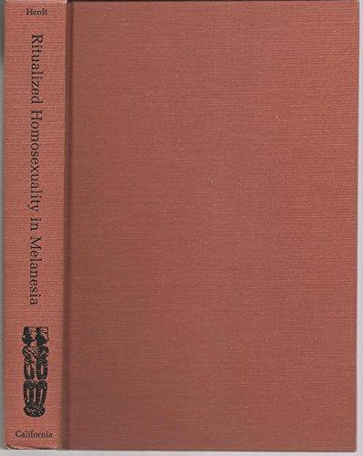 9780520050372: Ritualized Homosexuality in Melanesia (Studies in Melanesian Anthropology)