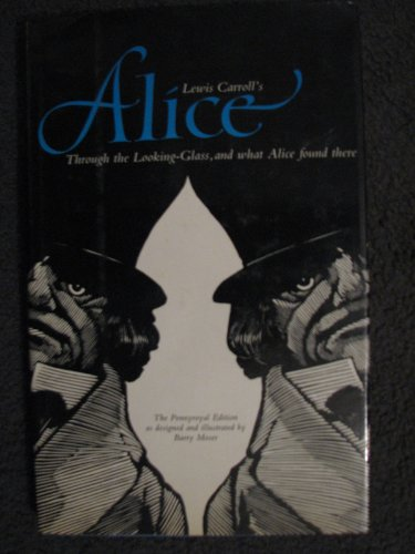 9780520050396: Lewis Carroll's Through the Looking-Glass and What Alice Found There