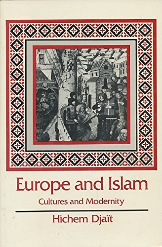 9780520050402: Europe and Islam (English and French Edition)