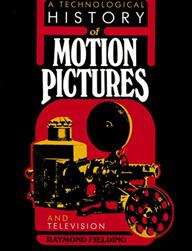 9780520050648: A Technological History of Motion Pictures and Television: An Anthology from the Pages of The Journal of the Society of Motion Picture and Television Engineers