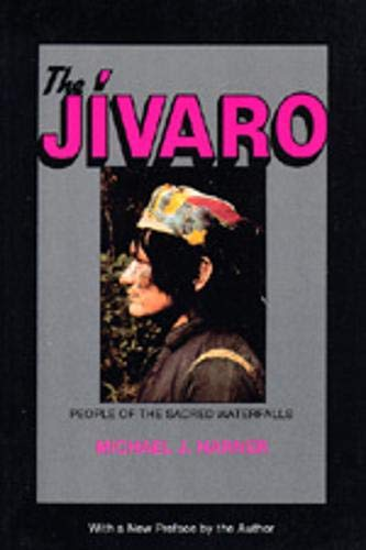 9780520050655: The Jivaro: People of the Sacred Waterfalls
