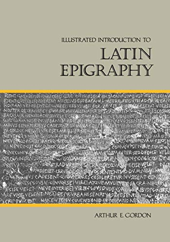 9780520050792: Illustrated Introduction to Latin Epigraphy