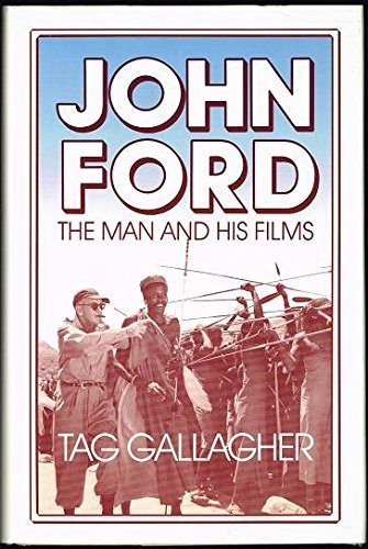 9780520050976: John Ford: The Man and His Films