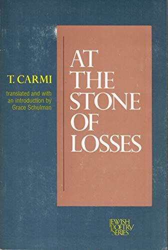 9780520051065: At the Stone of Losses (Jewish Poetry Series) (English and Hebrew Edition)