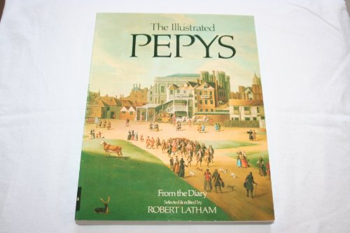 9780520051133: The Illustrated Pepys: Extracts From the Diary