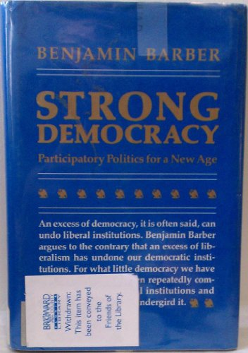 9780520051157: Strong Democracy: Participatory Politics for a New Age