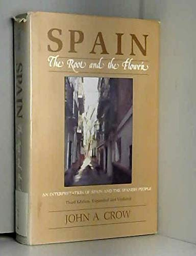 9780520051232: Spain: The Root and the Flower: An Interpretation of Spain and the Spanish People