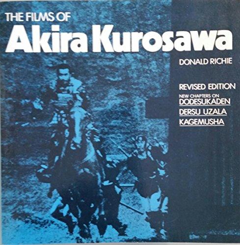 9780520051379: The films of Akira Kurosawa