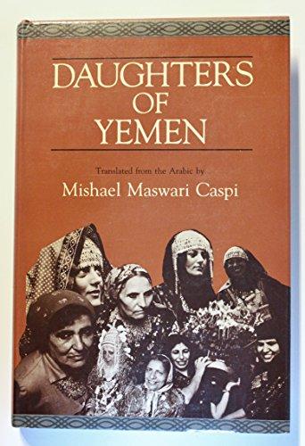 9780520051393: Daughters of Yemen