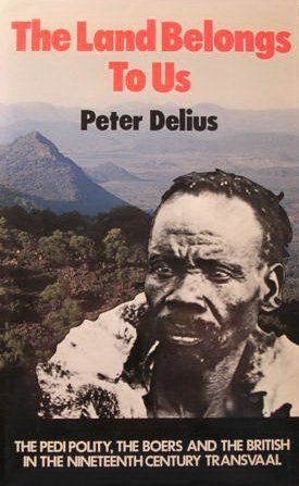 9780520051485: Land Belongs to Us: The Pedi Polity, the Boers and the British in the Nineteenth-Century Transvaal (Perspectives on Southern Africa, 35)