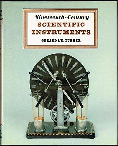 Nineteenth-Century Scientific Instruments: Turner, Gerald L'E