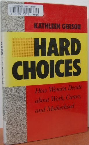 9780520051744: Hard Choices: How Women Decide About Work, Career and Motherhood (California series on social choice and political economy)